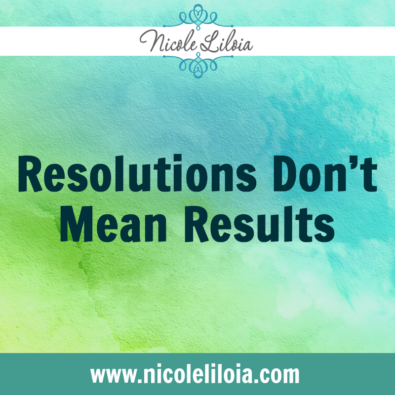 ResolutionsDon'tMeanResultsBlog