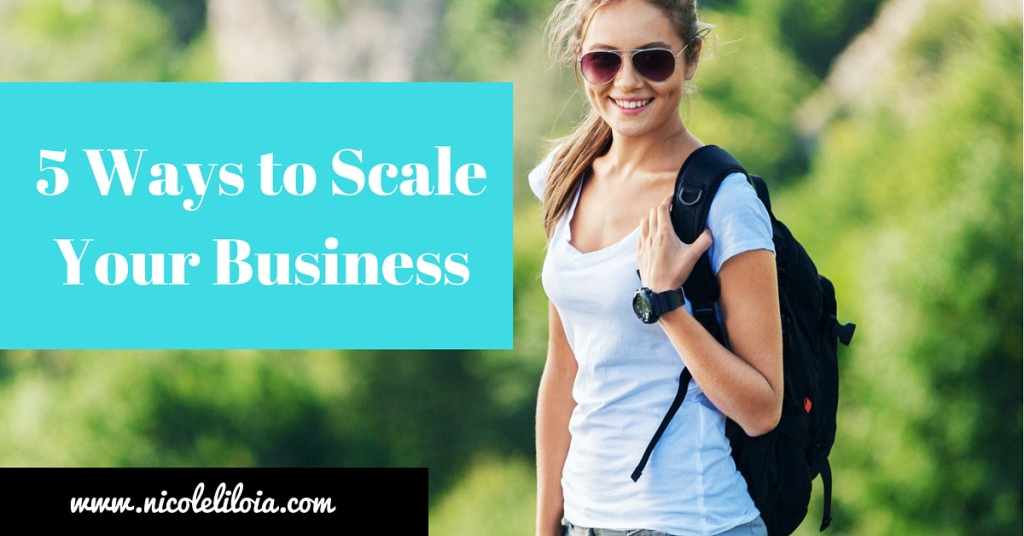 5 Ways to ScaleYour Business
